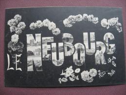 CPA 27 LE NEUBOURG Carte Fantaisie Lettres Découpées Avec Vues Du Village Sur Fond Noir Avec Fleurs  RARE ? 1908 - Le Neubourg