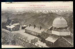 Hautes Pyrénées *Pic Du Midi De Bigorre. Vue General De L'Observatoire Et De La Chaine Centrale* Nueva. - Astronomía