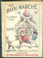 """Catalogue """" Au Bon Marche , Maison Boucicaut Paris 1904 Etrennes - Jouets """" Etat Bon  74 Pages Moda10 - Books, Magazines, Comics"""