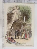 Image Religieuse - Chromo - Notre Dame De Lourdes- La Grotte Et Les Malades - édition De La Trappe D'Aiguebelle - Devotion Images
