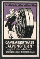 "Vignette Publicitaire Camembertkäse Der Marke ""Alpenstern"" Der Gebrüder Rinker, Kempten, Adliger Begutachtet Camemeb - Vignetten (Erinnophilie)"