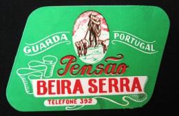 HOTEL PENSAO RESIDENCIAL ESTALAGEM POUSADA BEIRA SERRA GUARDA STICKER DECAL LUGGAGE LABEL ETIQUETTE AUFKLEBER PORTUGAL - Hotel Labels