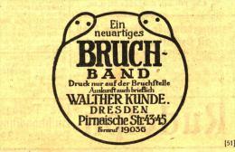 Original - Werbung/ Anzeige  1917 : BRUCH-BAND / WALTHER KUNDE DRESDEN - Ca . 70 X 45 Mm