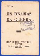 1945 -- OS DRAMAS DA GUERRA - FASCÍCULO Nº 136 .. 2 IMAGENS - Oude Boeken