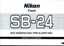 Manuel D´utilisation Du Flash Photographique Nikon SB-24 - Material Y Accesorios