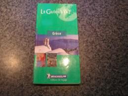 LE GUIDE VERT Grèce Michelin 2000 Régionalisme Tourisme Hotel Restaurant  Europe - Tourisme