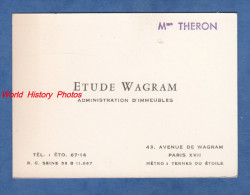 Carte De Visite Ancienne - PARIS XVII - Mme THERON - Etude Wagram - Administration D'Immeubles - 43 Avenue De Wagram - Cartes De Visite