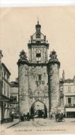 CPA 17  LA ROCHELLE PORTE DE LA GROSSE HORLOGE - La Rochelle