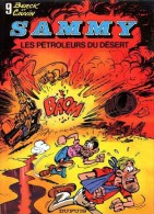Sammy -  9 - Les Pétroleurs Du Désert - Berck & Cauvin - Sammy