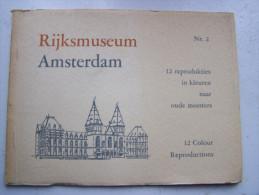 N°2 RIJKSMUSEUM AMSTERDAM12 REPRODUKTIES IN KLEUREN NAAR OUDE MEESTERS 12 COLOUR REPRODUCTIONS - Culture