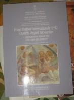 GARDA PROVINCIA DI VERONA ANTICHI ORGANI DEL GARDA                     QUI ENTRATE!!! - History, Biography, Philosophy