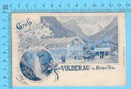 Cpa 1907 (Austria - Osterreich -Tirol - Volderau Im Stubai- Thal) Post Card Carte Postale Recto/verso - Autriche