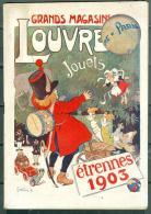 Catalogue Grands Magasins Du Louvre, Paris Etrennes 1903 , 78 Pages état Bon - Modb10 - Fashion