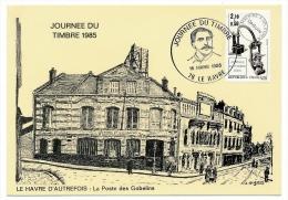 Carte locale - Journ�e du Timbre 1985 - LE HAVRE - Timbre Daguin