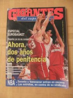 GIGANTES DEL SUPERBASKET, 504, 03-07-1995. ESPAÑA - TURQUIA - Revistas & Periódicos