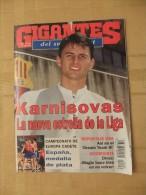 GIGANTES DEL SUPERBASKET, 509, 07-08-1995. KARNISOVAS. - Revistas & Periódicos