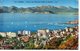CP - CANNES - VUE SUR LES NOUVEAUX HOTELS ET L´ESTEREL - L. L. - 313 - - Cannes
