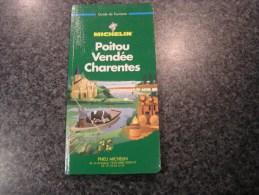 POITOU VENDEE CHARENTES  Guide Du Pneu Michelin Vert 1997  Régionalisme Tourisme France - Tourisme
