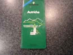AUTRICHE  Guide Du Pneu Michelin Vert 1991  Régionalisme Tourisme Europe - Tourisme