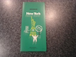 NEW YORK Etats Unis USA Guide Du Pneu Michelin Vert 1976  Régionalisme Tourisme - Tourisme