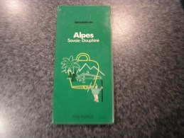 ALPES SAVOIE DAUPHINE  Guide Du Pneu Michelin Vert 1971  Régionalisme Tourisme France - Tourisme