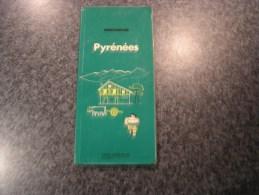 PYRENEES  Guide Du Pneu Michelin Vert 1974  Régionalisme Tourisme France - Tourism