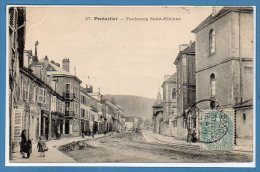 25 - PONTARLIER -- Faubourg Saint Etienne - Pontarlier
