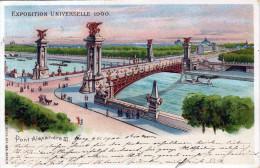 Litho Exposition Universelle 1900 - Pont Alexandre III, Karte Gel.m.Österr.Frankierung Stempel Graz 1900 - Ausstellungen