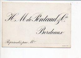 """Carte De Visite  """"H. M De Pontaud & Cie """" à Bordeaux - Tarjetas De Visita"""