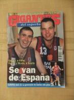 GIGANTES DEL SUPERBASKET, 558, 09-07-1996. BARCELONA. GALILEA, FERRAN, NICOLA, DUEÑAS. - Revistas & Periódicos