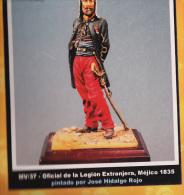 """- F.M.BENEITO - Figurines """" Officier De La Légion Mexique 1835  """" - 54 Mm- Réf MV.37 - Figurines"""
