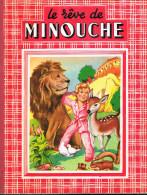 Le r�ve de Minouche - Dupuich - 1954 - 16 pages  27 x 21 cm