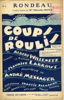 PARTITION OPÉRETTE COUPS DE ROULIS AIR 3 MESSAGER WILLEMETZ LARROUY RONDEAU DENYA 1928 - Musique & Instruments
