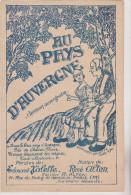 (DEC) Au Pays D'Auvergne , Chanson Auvergnate , Musique : RENE ALTON , Paroles : EDOUARD VALETTE - Scores & Partitions