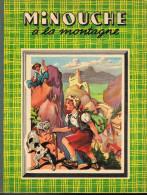 Minouche a la montagne - Jean Sabran - 1950 - 16 pages  27 x 21 cm