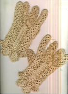 Gants Blanc écru  Dame Au Crochet Confection Artisanale Bretonne Poignet Dentelle   TBE - Unclassified