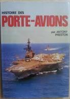 543  -  HISTOIRE DES PORTE-AVIONS Premierspas Epreuve De La Guerre Progrès .. 3è Génénation Bataille De La Production - Bateau