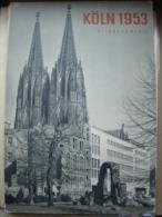 COLOGNE  KÖLN 1953 Bilddokumente - Livres, BD, Revues