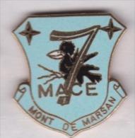 Beau Pin´s En EGF , Blason De La Ville De Mont De Marsan , 7 MACE , Militaire ?? - Cities