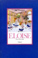 Enfantina Eloise par Kay Thompson dessins Hilary Knight (ISBN 20705611798 EAN 97820705611797)