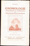ENEL - Gnomologie - Enseignement Et Expériences Des Anciennes Écoles Initiatiques - Omnium Littéraire - ( 1959 ) . - Esotérisme