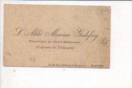 """Carte De Visite """"L'Abbé Maxime Godefroy,Directeur Du Petit Séminaire ,Professeur De Philosophie""""Abbaye Blanche à Mortain - Cartes De Visite"""