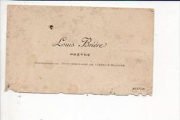 """Carte De Visite """"Louis Brière,Prêtre,Professeur Au Petit Séminaire De L'Abbaye Blanche """" à Mortain 50 - Cartes De Visite"""