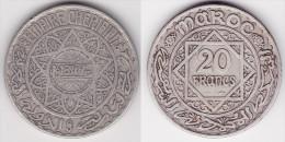 MAROC : 20 FRANCS 1347 En Argent  (voir Scan) - Kolonies