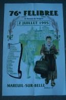 24 - MAREUIL SUR BELLE- RARE AFFICHE 76E FELIBREE DU BOURNAT PERIGORD-1995- MONTEBELLO-
