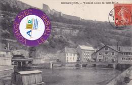 25 - Besançon - Tunnel Sous La Citadelle - - Besancon