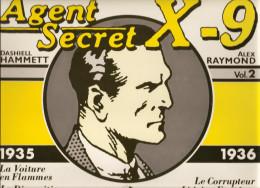 Agents Secret X-9 Par Dashiell Hammett Et Alex Raymond 1935-1936 Volume N°2 De 1980 Editions Futuropolis - Livres, BD, Revues