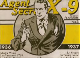 Agents Secret X-9 Par Charles Flanders 1936-1937 Volume N°3 De 1981 Editions Futuropolis - Livres, BD, Revues