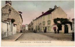 Précy Sur Oise - La Grande Rue ( Le Haut ) - Précy-sur-Oise