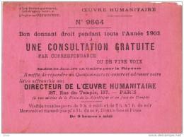 PROFESSEUR PEYRONNET / OEUVRE HUMANITAIRE : BON N°9864 POUR UNE CONSULTATION GRATUITE PENDANT TOUTE L´ANNEE 1903 - Publicités
